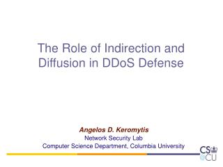 The Role of Indirection and Diffusion in DDoS Defense