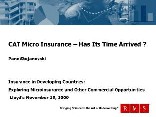 CAT Micro Insurance – Has Its Time Arrived ?