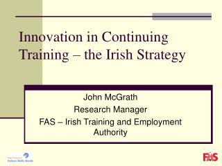 Innovation in Continuing Training – the Irish Strategy