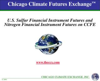 Chicago Climate Futures Exchange ™