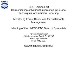 COST Action E43 Harmonisation of National Inventories in Europe: Techniques for Common Reporting