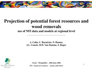 Projection of potential forest resources and wood removals