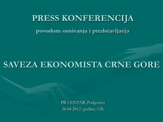 PRESS KONFERENCIJA povodom osnivanja i predstavljanja