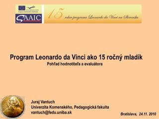 Juraj Vantuch Univerzita Komenského, Pedagogická fakulta  vantuch@fedu.uniba.sk