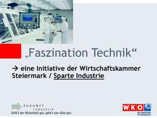 """ Faszination Technik"""
