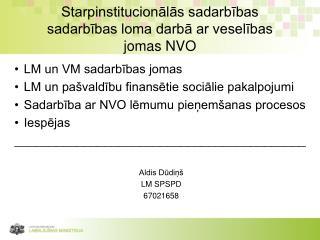 Starpinstitucionālās sadarbības sadarbības loma darbā ar veselības jomas NVO