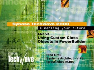 IA353 Using Custom Class Objects in PowerBuilder