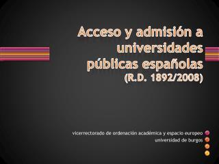 Acceso y admisión a universidades públicas españolas (R.D. 1892/2008)