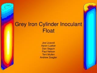 Grey Iron Cylinder Inoculant Float