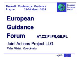 European Guidance Forum        AT,CZ,FI,FR,GE,PL