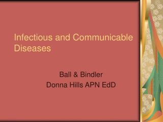 Infectious and Communicable Diseases