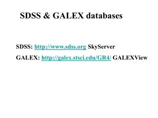 SDSS & GALEX databases