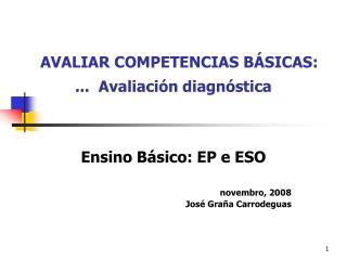 AVALIAR COMPETENCIAS BÁSICAS:     ...  Avaliación diagnóstica