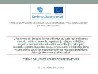 Tyrimo aktualumas  Lietuvai