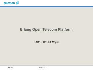 Erlang Open Telecom Platform