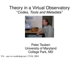 "Theory in a Virtual Observatory "" Codes, Tools and Metadata"""