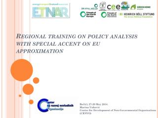 Regional training on policy analysis with special accent on eu approximation
