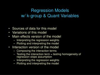 Regression Models  w/ k-group & Quant Variables