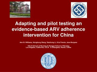 Adapting and pilot testing an evidence-based ARV adherence intervention for China