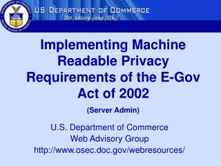 U.S. Department of Commerce  Web Advisory Group osec.doc/webresources/