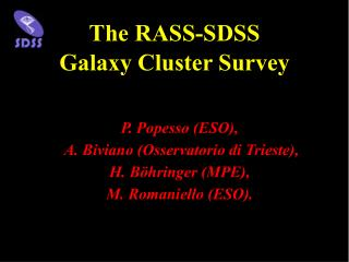 The RASS-SDSS  Galaxy Cluster Survey