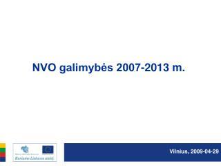 NVO galimyb?s 2007-2013 m.