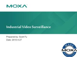 Industrial Video Surveillance