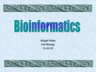 Abigail Mabe Cell Biology  11-02-03