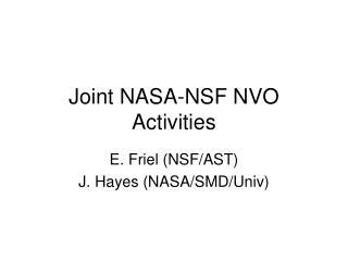 Joint NASA-NSF NVO  Activities