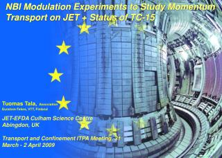 NBI Modulation Experiments to Study Momentum Transport on JET + Status of TC-15