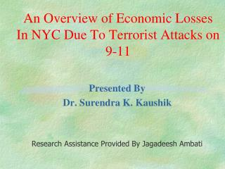 An Overview of Economic Losses In NYC Due To Terrorist Attacks on 9-11