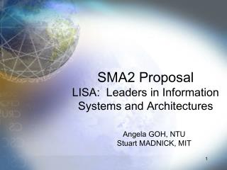 SMA2 Proposal LISA:  Leaders in Information Systems and Architectures