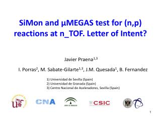 SiMon and μMEGAS test for (n,p) reactions at n_TOF. Letter of Intent?