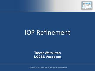 IOP Refinement