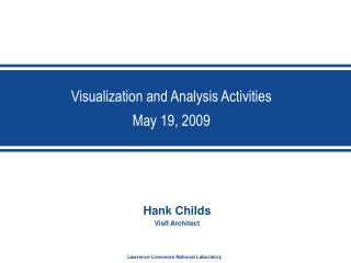 Visualization and Analysis Activities May 19, 2009