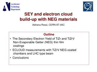 SEY and electron cloud  build-up with NEG materials Adriana Rossi, CERN AT-VAC