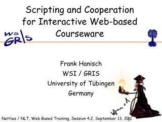 Scripting and Cooperation for Interactive Web-based Courseware