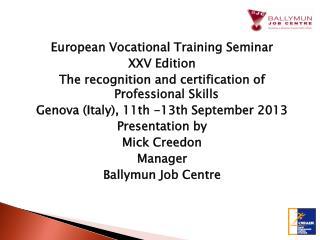 European Vocational Training Seminar XXV Edition