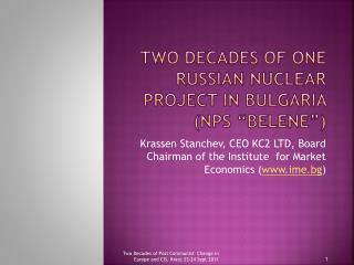 "Two decades of one Russian nuclear project in Bulgaria (NPS "" Belene "")"