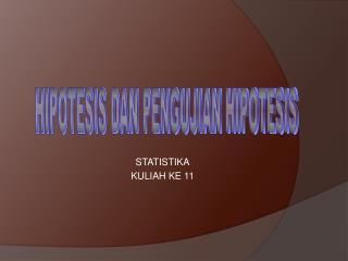 STATISTIKA KULIAH KE 11
