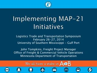 Implementing MAP-21 Initiatives