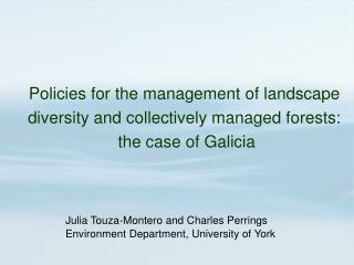 Julia Touza - Montero and Charles Perrings Environment Department, University of York