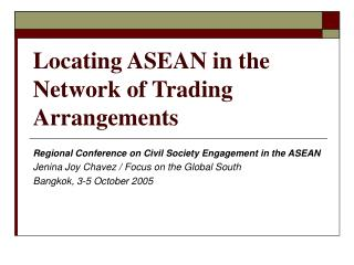 Locating ASEAN in the Network of Trading Arrangements