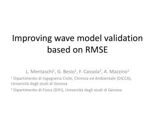 Improving wave model validation based on RMSE