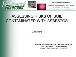 ASSESSING RISKS OF SOIL CONTAMINATED WITH ASBESTOS