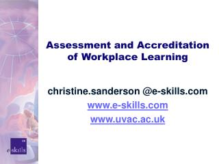 Assessment and Accreditation of Workplace Learning