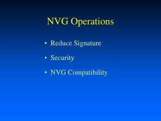 NVG Operations