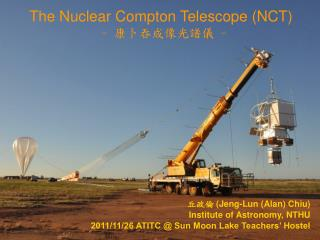 The Nuclear Compton Telescope (NCT)  -  ????????  -