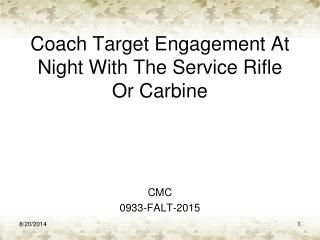 Coach Target Engagement At Night With The Service Rifle Or Carbine
