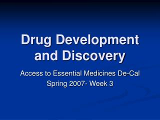 Drug Development and Discovery